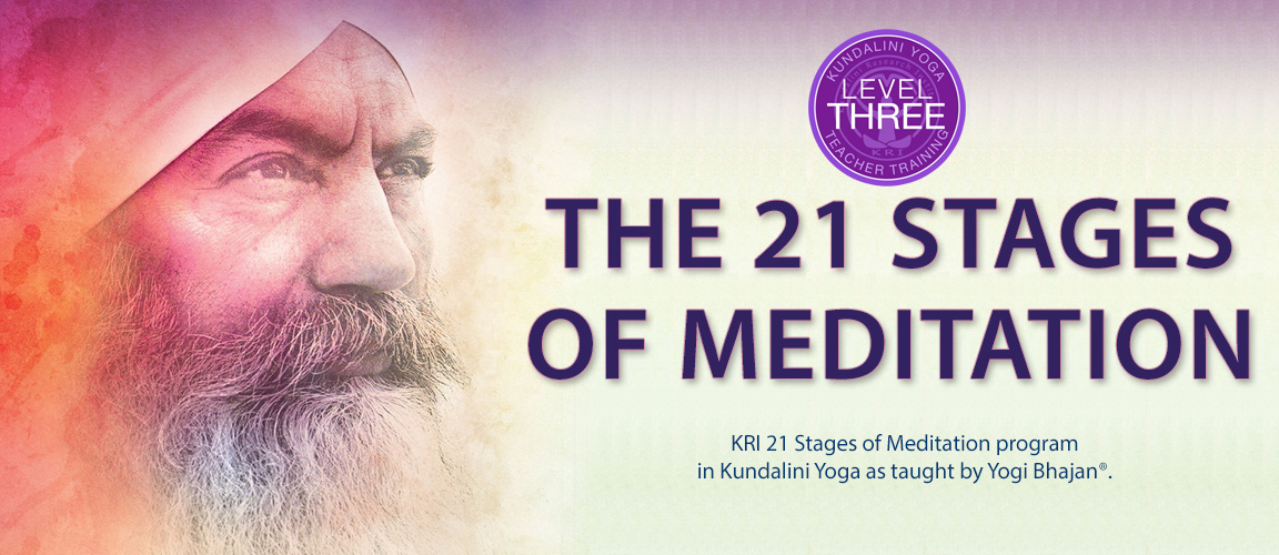 21 Stages YOGI BHAJAN